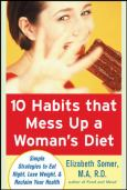 10 Habits That Mess Up A Womens Diet