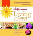 Betty Crockers Living With Cancer Cookbook