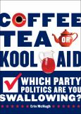 Coffee Tea Or Kool Aid