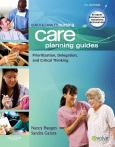 Ulrich & Canalae's Nursing Care Planning Guides, For Adults In Acute, Extended,